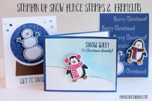Stampin Up Snow Place Stamps and Framelits