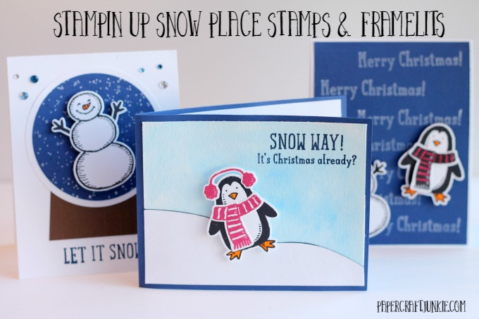Stampin Up Snow Place Stamps and Framelits - Three fun cards to make with this stamp set!
